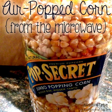 Air-Popped Corn {from the microwave}