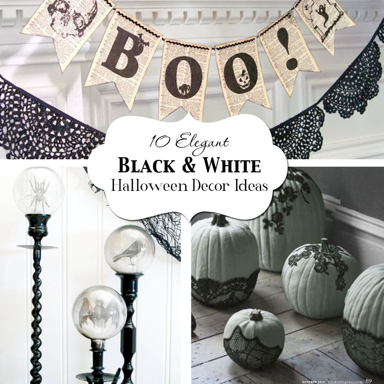 10 Elegant Black & White Halloween Decor Ideas