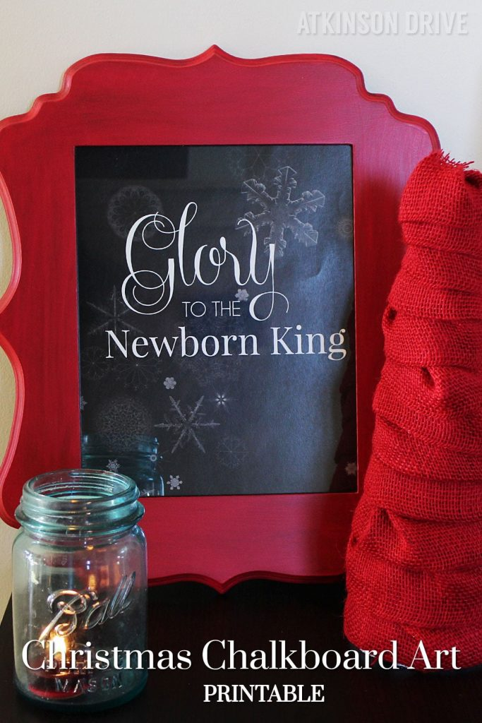 """Download this FREE """"Glory to the Newborn King"""" printable Christmas chalkboard art! /// by Atkinson Drive"""